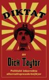 Bokomslag för Diktat av Dick Taytor