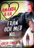 Cover for Amanda & Ila från och med nu