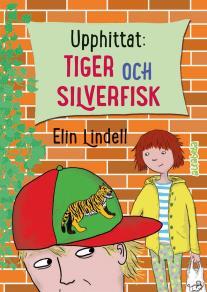 Omslagsbild för Upphittat: Tiger och silverfisk