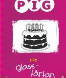 Omslagsbild för Pig och glasstårtan