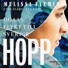 Bokomslag för Hopp. Doaas flykt till Sverige