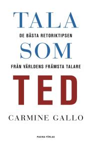 Omslagsbild för Tala som TED : de bästa retoriktipsen från världens främsta talare
