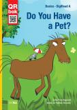 Cover for Do You Have a Pet? - DigiRead A
