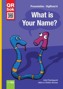 Cover for What is Your Name? - DigiRead A