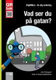 Bokomslag för Vad ser du  på gatan? - DigiMikro