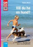 Omslagsbild för Vill du ha  en hund? - DigiLäs Mini