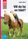 Omslagsbild för Vill du ha  en häst? - DigiLäs Mini B