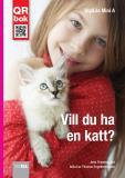 Bokomslag för Vill du ha en katt? - DigiLäs Mini A