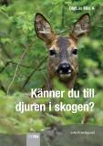 Omslagsbild för Känner du till djuren i skogen?
