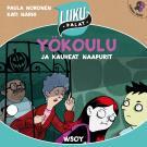 Cover for Yökoulu ja kauheat naapurit