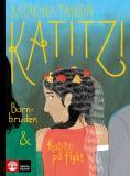 Cover for Katitzi barnbruden & Katitzi på flykt
