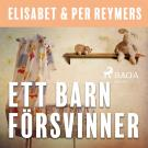 Cover for Ett barn försvinner