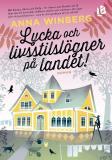 Cover for Lycka och livsstilslögner på landet