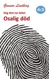 Omslagsbild för Stig Alm tar fallet - Osalig död