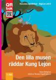 Cover for Den lilla musen  räddar Kung Lejon - DigiLäs Lätt D