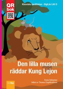 Omslagsbild för Den lilla musen  räddar Kung Lejon - DigiLäs Lätt D