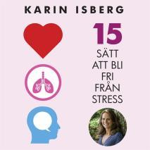 Cover for 15 sätt att bli fri från stress