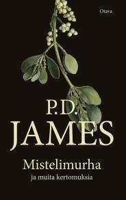 Cover for Mistelimurha ja muita kertomuksia