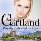Omslagsbild för Royalty Defeated by Love