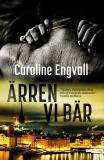 Cover for Ärren vi bär