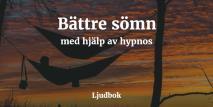Cover for Bättre sömn med hjälp av självhypnos