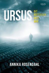 Omslagsbild för Ursus - dit rättvisan inte når