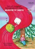Omslagsbild för Som ett myggbett, flera gånger om dagen : Majken får typ 1 diabetes