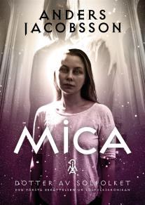Cover for Mica - dotter av Solfolket