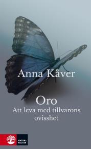 Cover for Oro : Att leva med tillvarons ovisshet