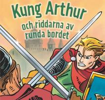 Omslagsbild för Kung Arthur och riddarna runt det runda bordet