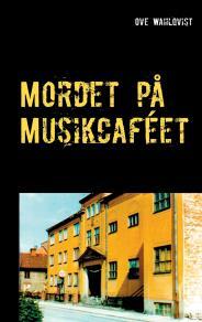 Cover for Mordet på Musikcaféet