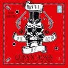 Bokomslag för Inte i det här livet … Guns N' Roses - Hårdrockens sista giganter Del 2