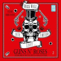 Cover for Inte i det här livet … Guns N' Roses - Hårdrockens sista giganter Del 2