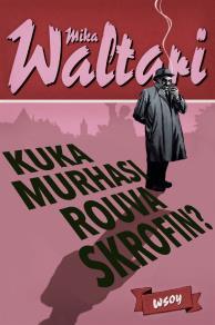 Cover for Kuka murhasi rouva Skrofin?