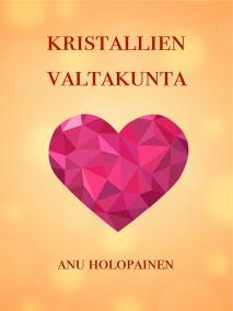 Cover for Kristallien valtakunta: Sonja-sarja 1