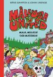 Bokomslag för Mållösa United. Maja, Melker och matchen