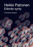 Omslagsbild för Elämän synty - Filosofinen analyysi