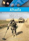 Omslagsbild för Alhaalla OSA 2: 60 vuotta suomalaista rauhanturvaamista ja kriisinhallintaa