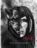 Cover for Hirviö: Viimeinen Kichigai Kuningatar 1