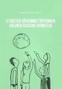 Omslagsbild för Etnisten vähemmistöryhmien välinen rasismi Suomessa