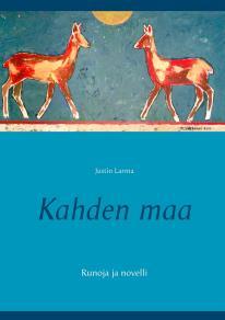 Omslagsbild för Kahden maa: Runoja ja novelli
