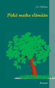 Omslagsbild för Pitkä matka elämään: Romaani