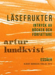 Cover for Läsefrukter : Intryck av böcker och författare