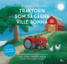 Cover for Traktorn som så gärna ville somna : en annorlunda godnattsaga