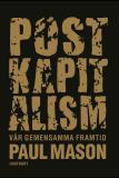 Omslagsbild för Postkapitalism : Vår gemensamma framtid