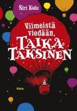 Cover for Viimeistä viedään, Taika Taksinen