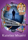 Cover for Kusinerna Karlsson: Fällor och förfalskare