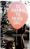 Cover for Till mamma på mors dag