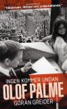 Cover for Ingen kommer undan Olof Palme