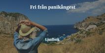 Omslagsbild för Fri från panikångest och panikattacker